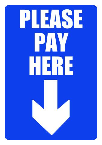 Please Pay Here sign template