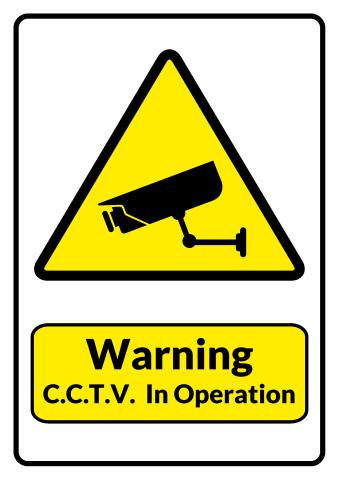 C.C.T.V. In Operation sign template