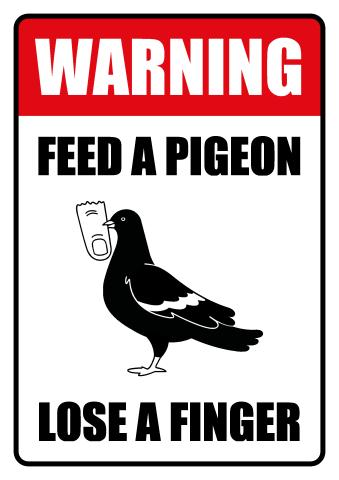 Feed a Pigeon sign template
