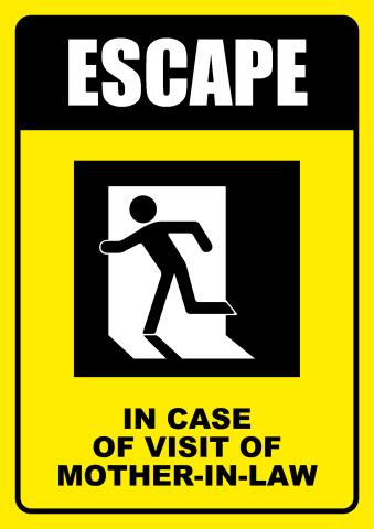 Mother-In-Law Escape sign template