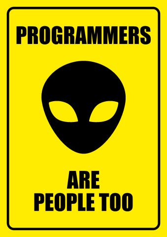 Programmers are People Too sign template