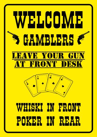 Welcome Gamblers sign template