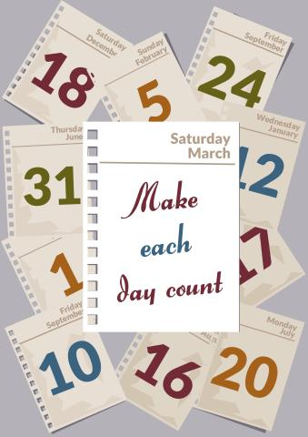 Make each day count poster template