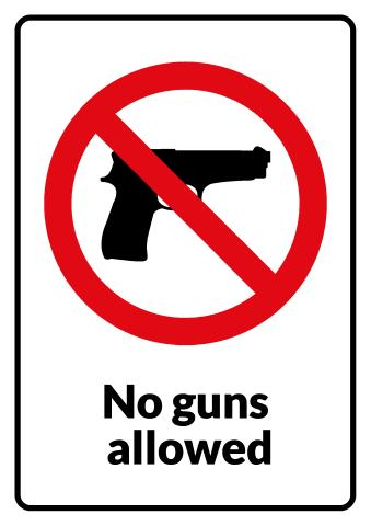 No Guns sign template